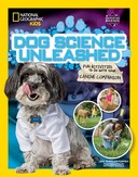 Dog science unleashed : fun activities to do with your canine companion by Jodi Wheeler-Toppen ; photographs by Matthew Rakola.